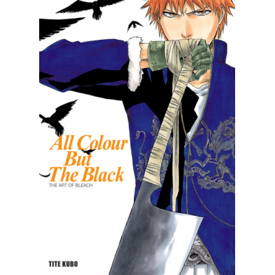 The Art of Bleach: All Colour But The Black