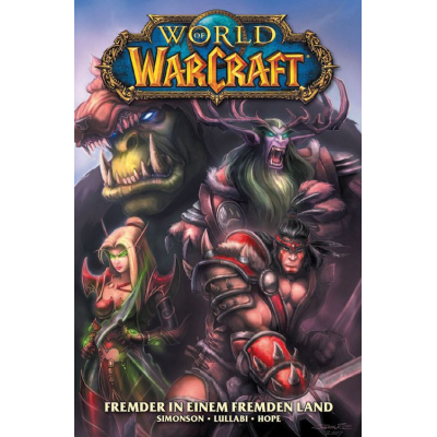 World of Warcraft 1: Fremder in einem fremden Land