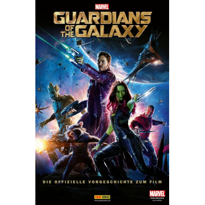 Marvel Movies: Guardians of the Galaxy: Die offizielle Vorgeschichte zum Film
