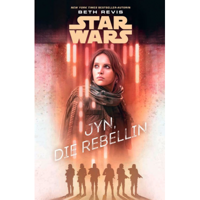 Star Wars: Jyn, die Rebellin