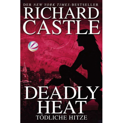 Castle 05 - Deadly Heat