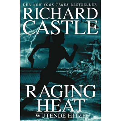 Castle 06 - Raging Heat