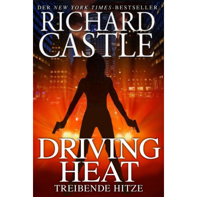 Castle 07 - Driving Heat