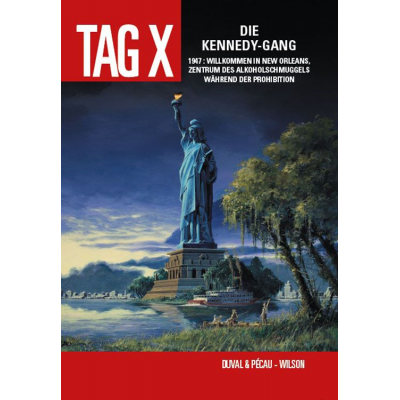Tag X 02: Die Kennedy-Gang