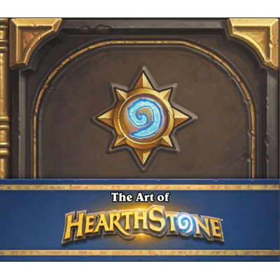 Hearthstone: The Art of Hearthstone