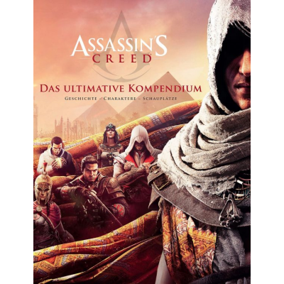 Assassins Creed: Das ultimative Kompendium