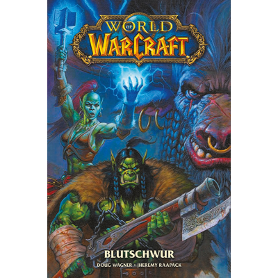 World of Warcraft 8: Blutschwur